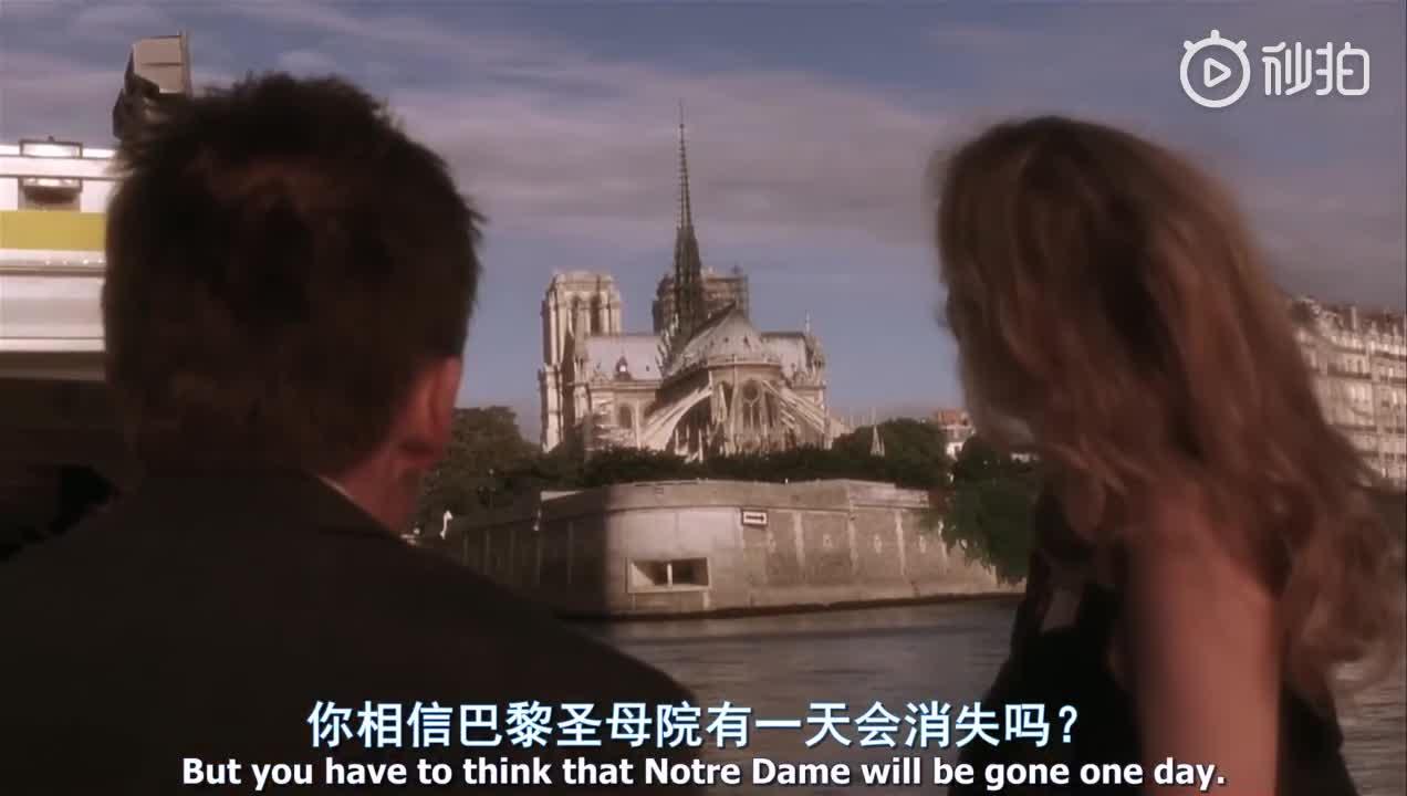 """""""你相信巴黎圣母院有一天会消失吗?""""  《爱在日落黄昏时》"""